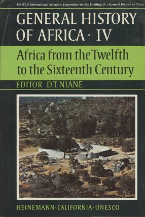 General History of Africa IV: Africa from the Twelfth to...