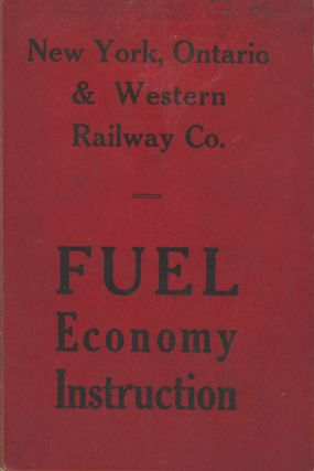 New York, Ontario and Western Railway Company: Fuel Economy Instruction--Economical...