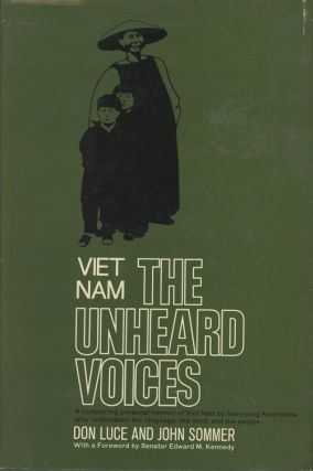 Viet Nam - The Unheard Voices (INSCRIBED)