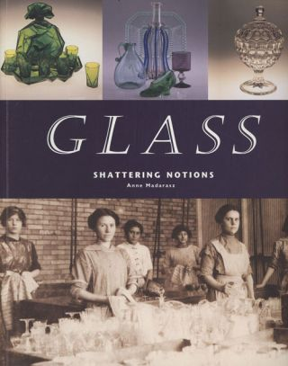Glass: Shattering Notions (INSCRIBED)
