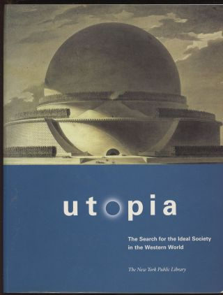 Utopia: The Search for the Ideal Society in the Western...