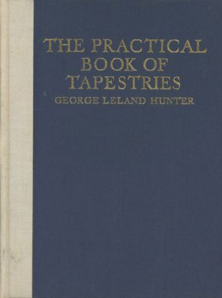The Practical Book of Tapestries (LIMITED, SUBSCRIPTION EDITION)