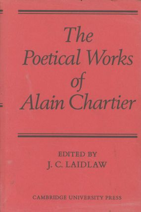 The Poetical Works of Alain Chartier