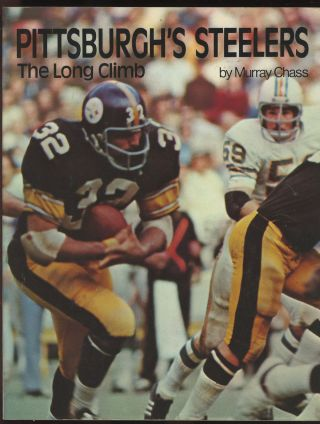 Pittsburgh's Steelers: The Long Climb. Murray Chass