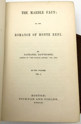 The Marble Faun: or, The Romance of Monte Beni (2 Vols.)
