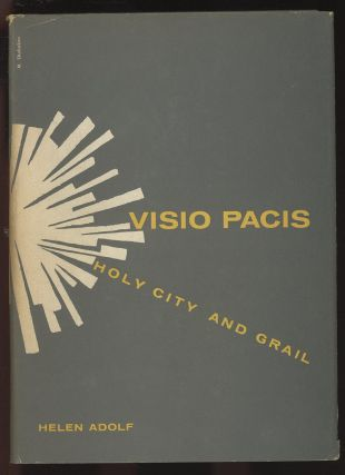 Visio Pacis: Holy City and Grail--An Attempt at an Inner...
