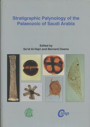 Stratigraphic Palynology of the Palaeozoic of Saudi Arabia: Results of...