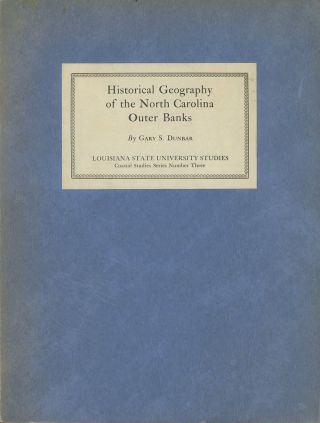 Historical Geography of the North Carolina Outer Banks
