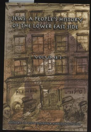 Jews: A People's History of the Lower East Side, Volume...