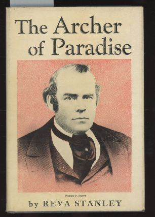 A Biography of Parley P. Pratt, The Archer of Paradise