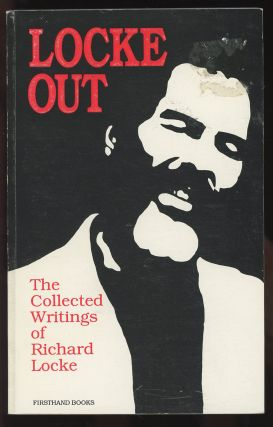 Locke Out: The Collected Writings of Richard Locke