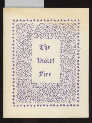 The Violet Fire, Explanation and Application. Thomas Printz