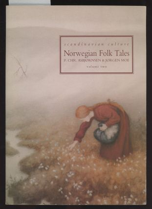 Norwegian Folk Tales: Volume 2 (This Volume ONLY). Peter Christen Asbjornsen, Jorgen Moe