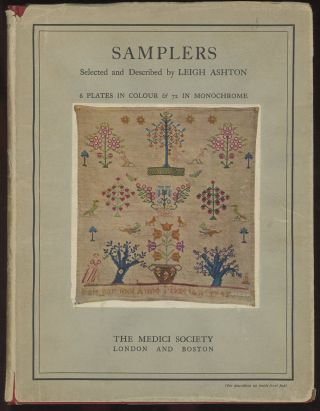 Samplers: Selected and Described with an Introduction by Leigh Ashton. Leigh Ashton