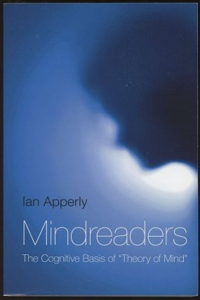 "Mindreaders: The Cognitive Basis of ""Theory of Mind"" Ian Apperly"