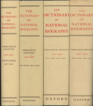 The Dictionary of National Biography: 1912-1921; 1922-1930; 1931-1940; and 1941-1950 (Four...