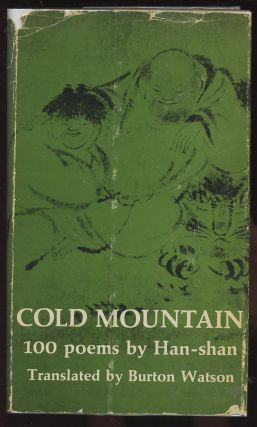 Cold Mountain: 100 Poems by the T'ang Poet Han-shan. Han-shan, Burton Watson