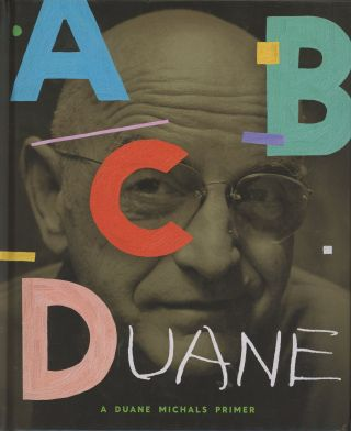 ABCDuane: A Duane Michals Primer, INSCRIBED First Edition. Duane Michals