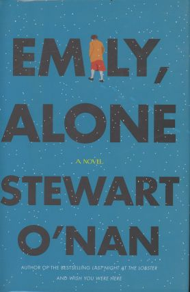 Emily, Alone (Signed first edition). Stewart O'Nan