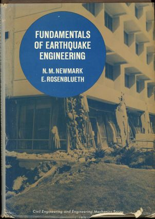 Fundamentals of Earthquake Engineering. N. M. Newmark, E. Rosenblueth