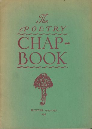 The Poetry Chap-Book, Winter 1944-1945. Bianca Bradbury, Edna L. S. Barker Louise Townsend Nicholl
