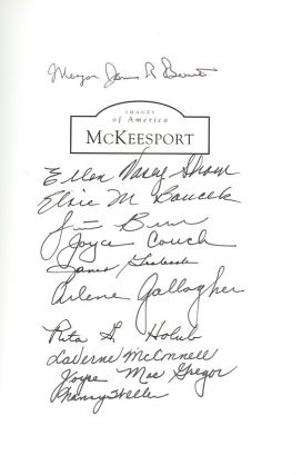 McKeesport (Images of America: Pennsylvania) * This copy signed by Jim Brewster and McKeesport Heritage Center Volunteers