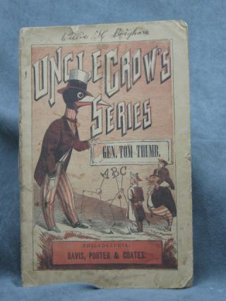 Uncle Crow's Series: Gen. Tom Thumb; The History of Tom Thumb; The Life of Thomas Thumb. Tom Thumb