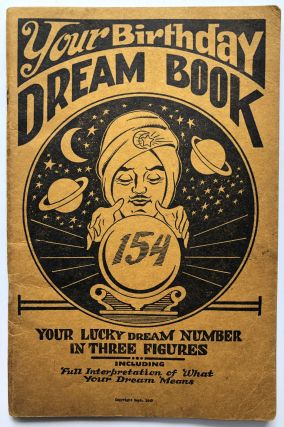 Your Birthday Dream Book, your lucky dream number in three figures