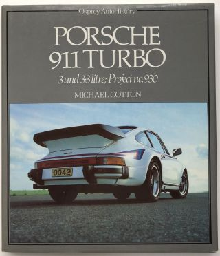 Porsche 911 Turbo, 3 and 3.3 Litre; Project no. 930. Michael Cotton