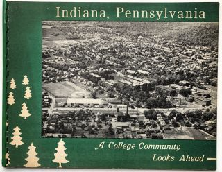 Indiana Pennsylvania, a College Community Looks Ahead