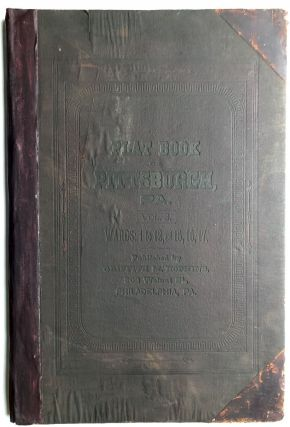 Real Estate Plat-Book of the City of Pittsburgh, Vol. 3, comprising 1st to the 12th Wards and...