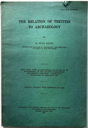 The Relation of Tektites to Archaeology. H. Otley Beyer