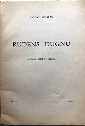 Rudens Dugnu, Antroji Lirikos Knyga / Autumn Bottoms [?] - Second Book of Verse - inscribed