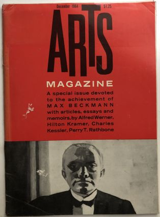 Arts Magazine, December 1964 - special issue devoted to the achievement of MAX BECKMANN. Joseph...