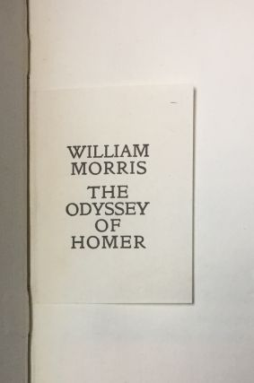 The Odyssey of Homer Done into English Verse by William Morris