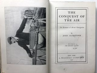 The Conquest of the Air, the Romance of Aerial Navigation
