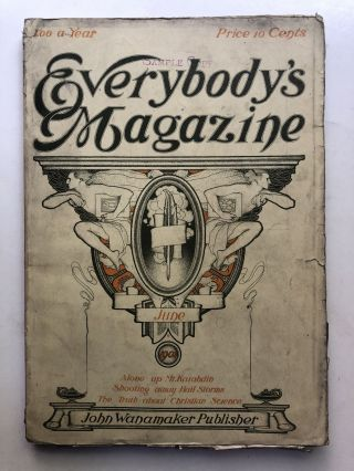 Everybody's Magazine, June 1901. Maximilian Foster A. Radclyffe Dugmore, et a., Charles Major,...