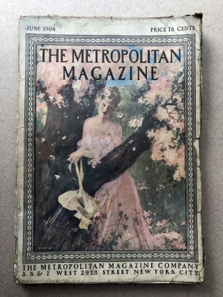 The Metropolitan Magazine, June 1904. Guy Wetmore Carryll Anthony Hope