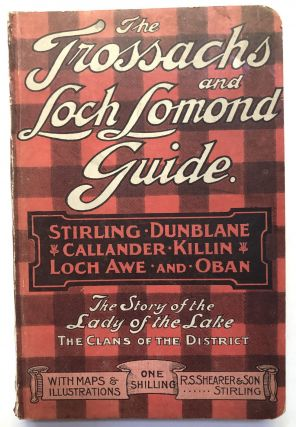 Shearer's Guide to Stirling, Dunblane, Callander, The Trosssachs and Loch Lomond, Killin, Loch...