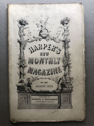 Harper's New Monthly Magazine, No. 267, August 1872. Justin McCarthy Anthony Trollope