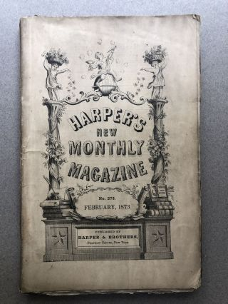Harper's New Monthly Magazine, No. 273, February 1873. Henry Draper R. H. Horne, Wilkie Collins