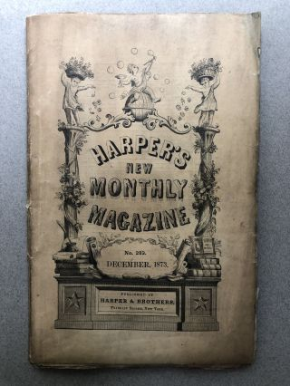 Harper's New Monthly Magazine, No. 283, December 1873. Ralph Keeler Charles Nordhoff