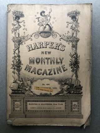 Harper's New Monthly Magazine, No. 496, September 1891. George du Maurier Andrew Lang, William...