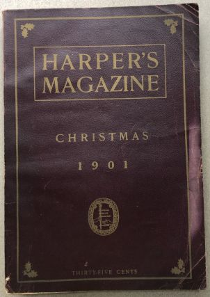 Harper's Monthly Magazine, December 1901. Sarah Orne Jewett Mark Twain, Maurice Hewlett, Bret Harte