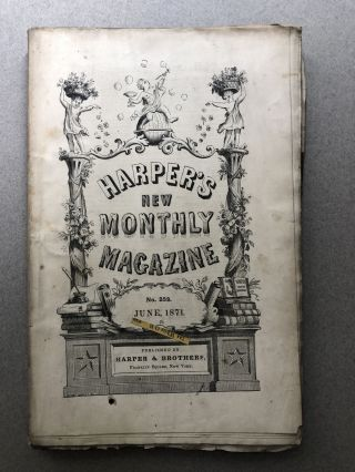 Harper's New Monthly Magazine, No. 253, June 1871