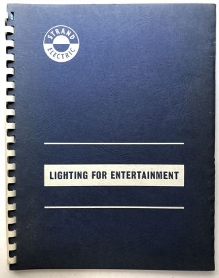 1965 catalog: Lighting for Entertainment. Strand Electric Limited