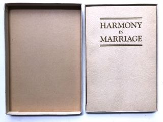 Harmony in Marriage. Leland Foster Wood, Robert Latou Dickinson