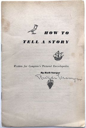 How to Tell a Story - signed. Ruth Sawyer