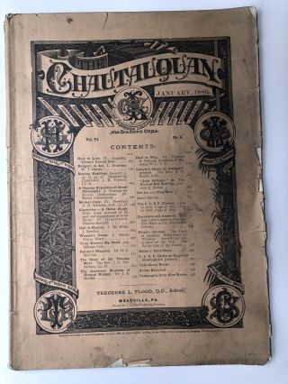 The Chautauquan, January 1886. Theodore L. Flood, Frances E. Willard, ed. Edward Everett Hale