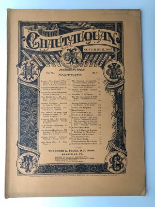 The Chautauquan, November 1887. Theodore L. Flood, Mary Lowe Dickinson, ed. J. H. Vincent